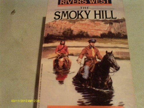 THE SMOKY HILL. ( Second Book #2 / Two in the Rivers West series)