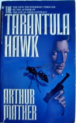 The Tarantula Hawk: Arthur Mather