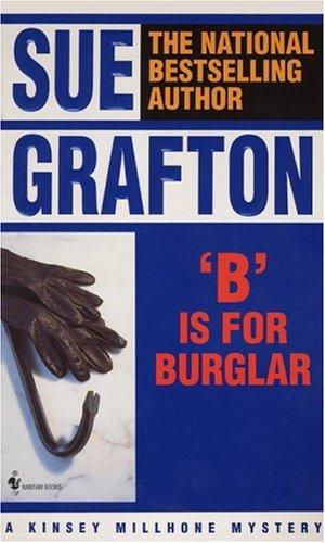 9780553280340: B Is for Burglar (A Kinsey Millhone Mystery)