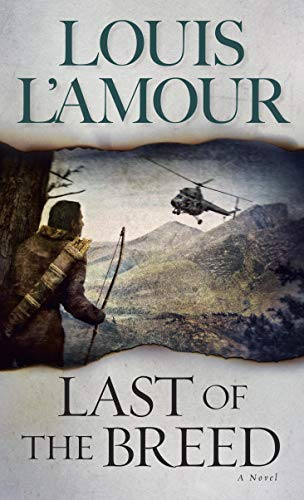 Last of the Breed: Louis L'Amour
