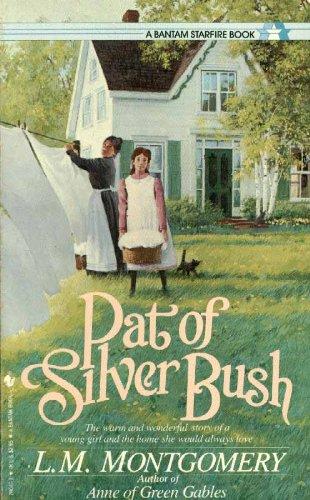 9780553280470: Pat of Silver Bush (Children's continuous series)