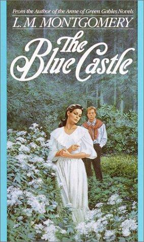 9780553280517: The Blue Castle