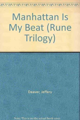 9780553280616: Manhattan is my Beat (Rune Trilogy)