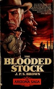9780553280685: The Blooded Stock (The Arizona Saga, Book 1)