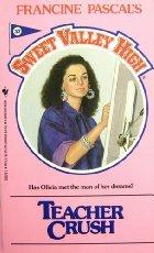 9780553280791: Teacher Crush (Sweet Valley High #57)