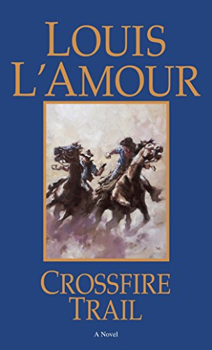 9780553280999: Crossfire Trail: A Novel