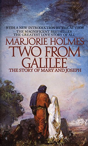 Two From Galilee: The Story Of Mary And Joseph (0553281003) by Holmes, Marjorie