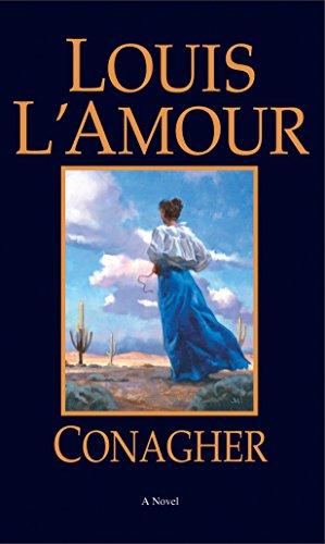 Conagher: A Novel: L'Amour, Louis