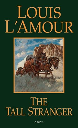 9780553281026: The Tall Stranger: A Novel