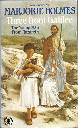 9780553281224: Three from Galilee: The Young Man from Nazareth