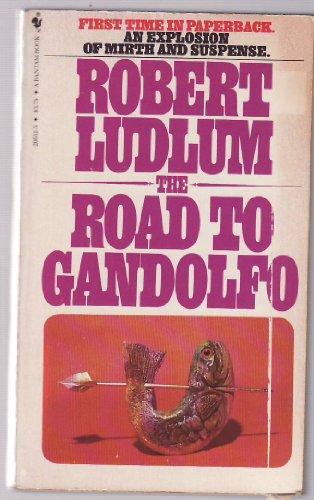 9780553281330: The Road to Gandolfo