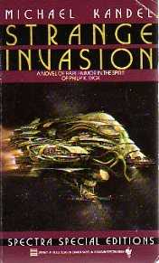 Strange Invasion (SIGNED Plus SIGNED NOTE): Kandel, Michael