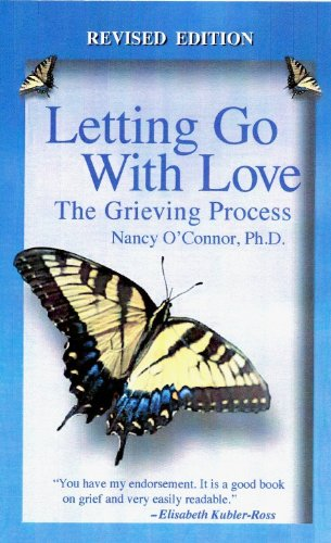 9780553281538: Letting Go with Love: The Grieving Process