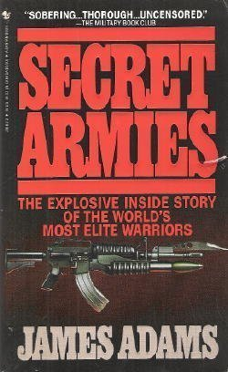 9780553281620: Secret Armies: Inside the American, Soviet and European Special Forces