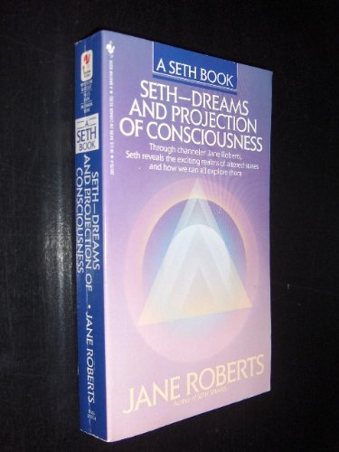 9780553281705: Seth: Dreams and Projection of Consciousness