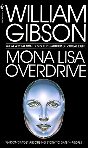 9780553281743: Mona Lisa Overdrive (Bantam Spectra Book)