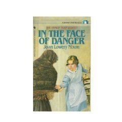 In The Face of Danger (Orphan Train: Nixon, Joan Lowery