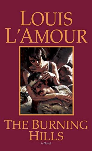9780553282108: The Burning Hills: A Novel