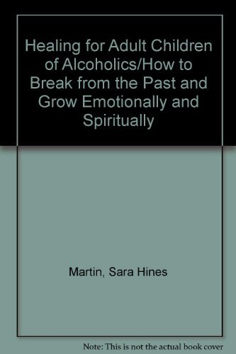 9780553282467: Healing for Adult Children of Alcoholics