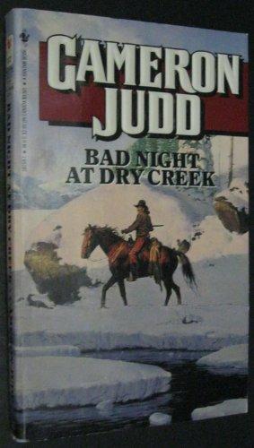 9780553282580: Bad Night at Dry Creek