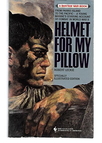 9780553282658: Helmet for My Pillow (Bantam War Book Series)