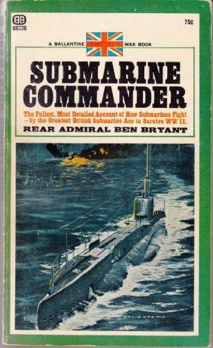 Submarine Commander: Bryant, Ben