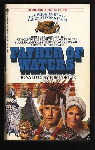 9780553282856: Father of Waters (White Indian)