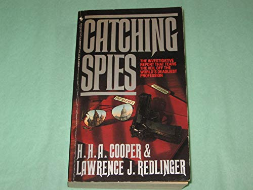 9780553283631: Catching Spies: Principles and Practices of Counterespionage