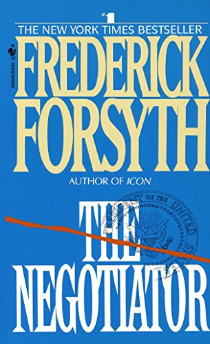 The Negotiator: Forsyth, Frederick