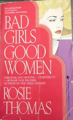 9780553283945: Bad Girls, Good Women