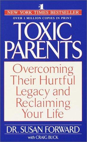 9780553284348: Toxic Parents