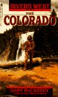 9780553284515: The Colorado (Rivers West, Book 3)