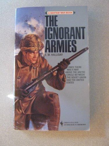 The Ignorant Armies: Halliday, E. M.