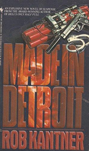 Made in Detroit (SIGNED Plus SIGNED LETTER): Kantner, Rob