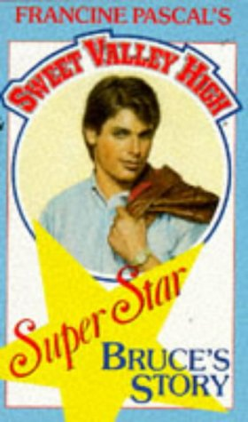 9780553284645: Bruce's Story (Sweet Valley High, Super Star)