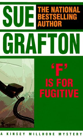 9780553284782: F is for Fugitive (Kinsey Millhone Mysteries)