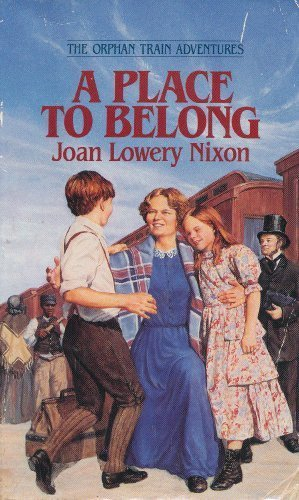 9780553284850: A Place to Belong (The Orphan Quartet, No.4)