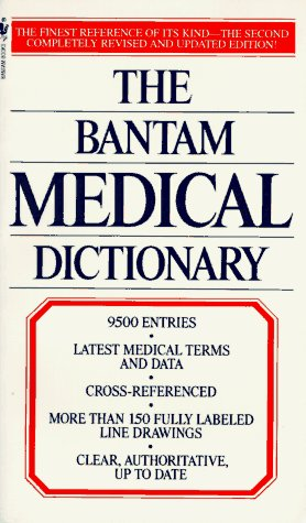 9780553284980: The Bantam Medical Dictionary