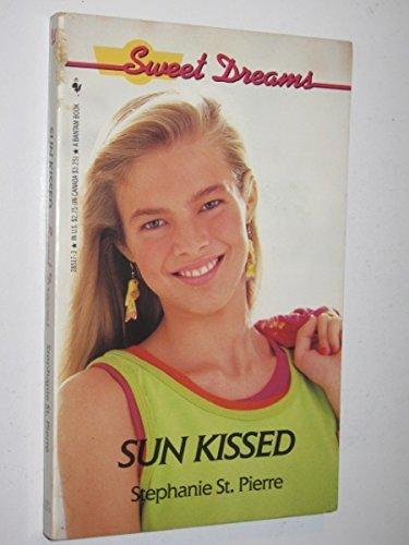 9780553285178: Sun Kissed (Sweet Dreams Series #172)