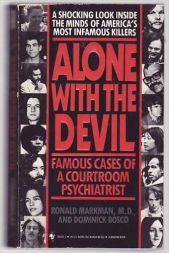 9780553285208: Alone With the Devil: Famous Cases of a Courtroom Psychiartist