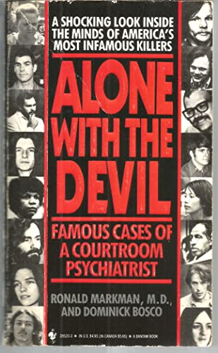 9780553285208: Alone With the Devil: Famous Cases of a Courtroom Psychiatrist