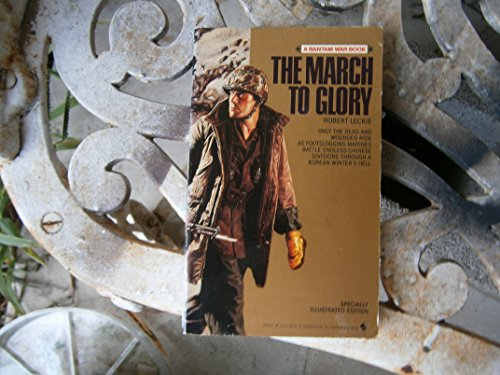 9780553285321: The March To Glory