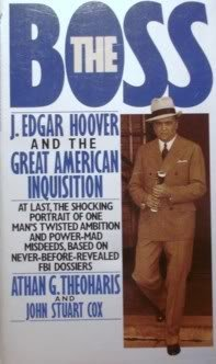 9780553285390: The Boss: J. Edgar Hoover and the Great American Inquisition