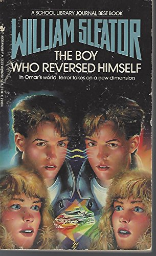 9780553285703: The Boy Who Reversed Himself