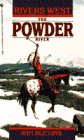 The Powder River (Rivers West): Blevins, Winfred