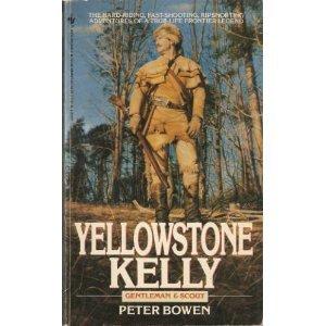 9780553285970: Yellowstone Kelly