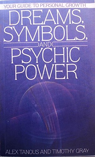 Dreams, Symbols, and Psychic Power (0553286080) by Alex Tanous