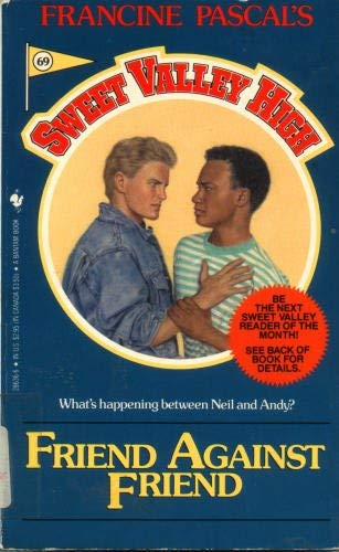 Friend Against Friend (Sweet Valley High #69): Kate William, James