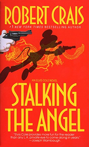 9780553286441: Stalking the Angel (Elvis Cole, Book 2)