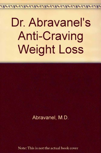 9780553286755: Dr. Abrvanels's Anti-Craving Weight Loss
